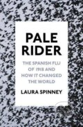 Pale Rider - Laura Spinney