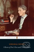 A Room of One's Own and Three Guineas - Virginia Woolf