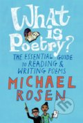 What Is Poetry? - Michael Rosen, Jill Calder (ilustrácie)