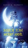 Major Tom a modrý anděl - David Barnett