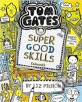 Tom Gates 10: Super Good Skills (Almost...) - Liz Pichon