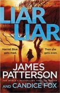 Liar Liar: Harriet Blue 3 - James Patterson