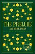 Prelude and Other Poems - William Wordsworth