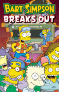 Bart Simpson Breaks Out (Simpsons Comics) - Matt Groening