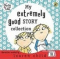 My Extremely Good Story Collection - Lauren Child
