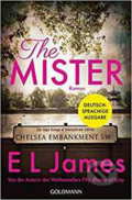 The Mister : Roman - Deutschsprachige Ausgabe - L.E. James