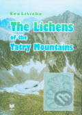The Lichens of the Tatry Mountains - Eva Lisická