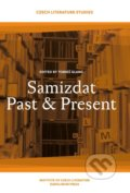 Samizdat Past and Present - Tomáš Glanc