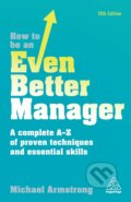 How to be an Even Better Manager - Michael Armstrong