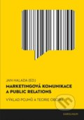 Marketingová komunikace a public relations - Jan Halada