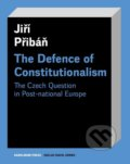 The Defence of Constitutionalism - Jiří Přibáň