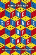The Science of Fate - Hannah Critchlow