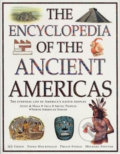 The Encyclopedia of The Ancient Americas - Fiona Macdonald, Philip Steele, Michael Stotter, Jen Green