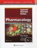 Lippincott's Illustrated Reviews: Pharmacology - Karen Whalen