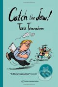 Catch the Jew! - Tuvia Tenenbom