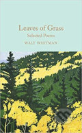 Leaves of Grass: Selected Poems - Walt Whitman