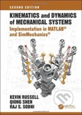 Kinematics and Dynamics of Mechanical Systems (Second Edition) - Kevin Russell, Qiong Shen, Raj S. Sodhi
