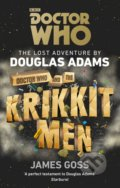 Doctor Who: Doctor Who and the Krikkit Men - Douglas Adams, James Goss