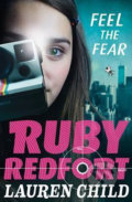 Feel the Fear: Ruby Redfort - Lauren Child