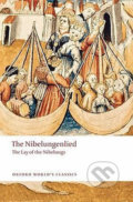 The Nibelungenlied: The Lay of the Nibelungs - Cyril Edwards