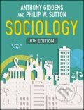 Sociology - Anthony Giddens, Philip W. Sutton