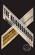 The Neighborhood - Mario Vargas Llosa