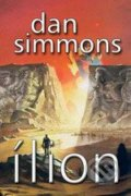 Ílion - Dan Simmons