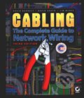 Cabling: The Complete Guide to Network Wiring - David Barnett, David Groth, McBee