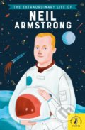 The Extraordinary Life of Neil Armstrong - Martin Howard, Freda Chiu (ilustrátor)