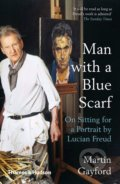 Man with a Blue Scarf - Martin Gayford