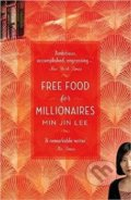 Free Food for Millionaires - Min Jin Lee