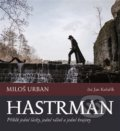 Hastrman - Miloš Urban