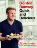 Gordon Ramsay Quick and Delicious - Gordon Ramsay