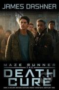Maze Runner 3: The Death Cure - James Dashner
