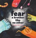 Fear a brother like no other - Martina Špinková