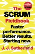 The Scrum Fieldbook - J.J. Sutherland
