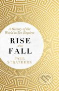 Rise and Fall - Paul Strathern