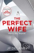The Perfect Wife - JP Delaney