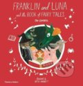 Franklin and Luna and the Book of Fairy Tales - Jen Campbell, Katie Harnett (ilustrácie)