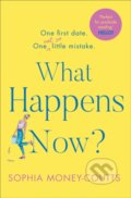 What Happens Now - Sophia Money-Coutts