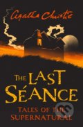 The Last Seance - Agatha Christie