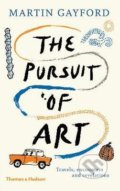 The Pursuit of Art - Martin Gayford