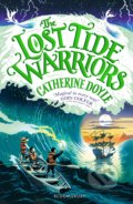 The Lost Tide Warriors - Catherine Doyle