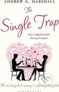 The Single Trap - Andrew G. Marshall