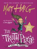 The Truth Pixie Goes to School - Matt Haig, Chris Mould (ilustrácie)