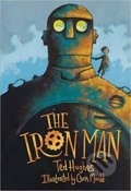 The Iron Man - Ted Hughes, Chris Mould (illustrácie)