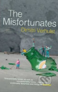 The Misfortunates - Dimitri Verhulst