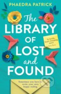 The Library of Lost and Found - Phaedra Patrick