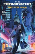 The Terminator: Sector War - Brian Wood, Jeff Stokely
