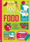 100 Things to Know About Food - Sam Baer, Rachel Firth, Rose Hall a kol.